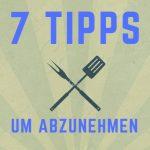 Fettabbau - 7 Tipps um abzunehmen