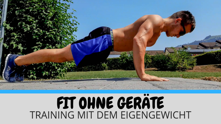 Fit ohne Geräte – effektives Training mit dem Eigengewicht