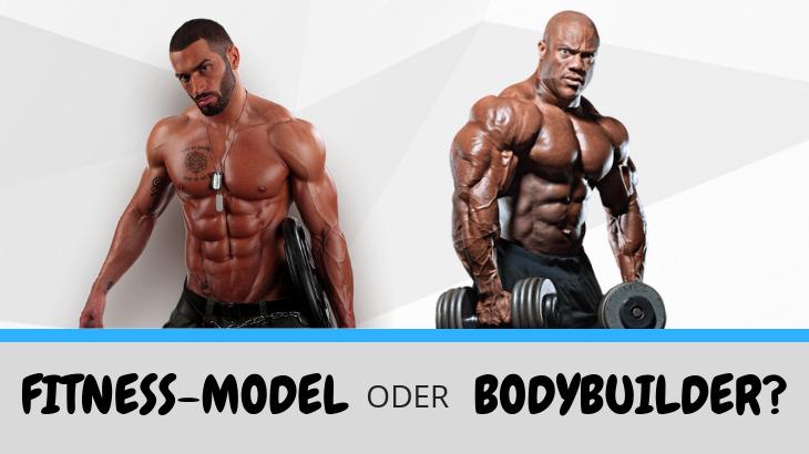 Fitness-Model oder Bodybuilder – Wo liegt der Unterschied?