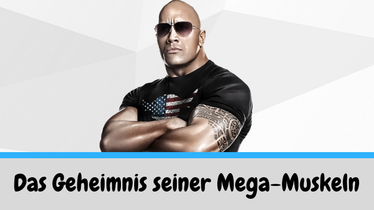 Dwayne Johnson Trainingsplan – Der Schlüssel zum The Rock Body?