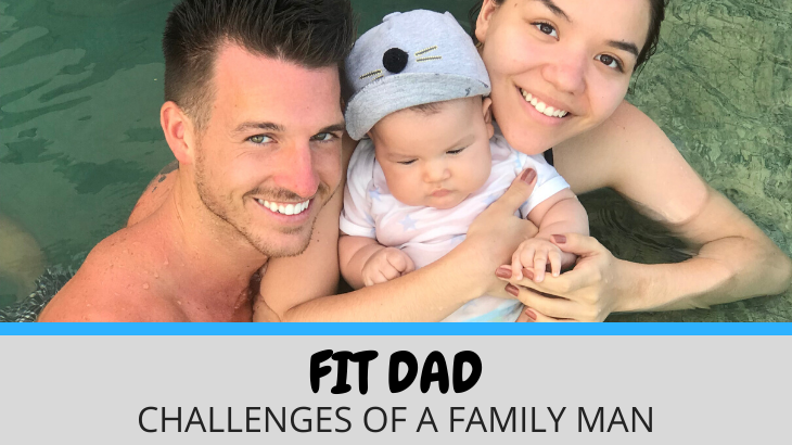 Fit Dad – Challenges of a Family Man